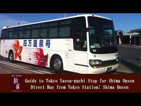 Guide to Tokyo Yaesu-street Bus Stop for Shima Onsen Direct Bus from Tokyo Station