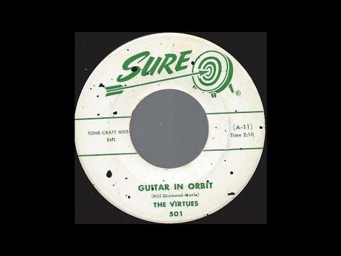The Virtues - Guitar In Orbit - '58 Rockabilly...