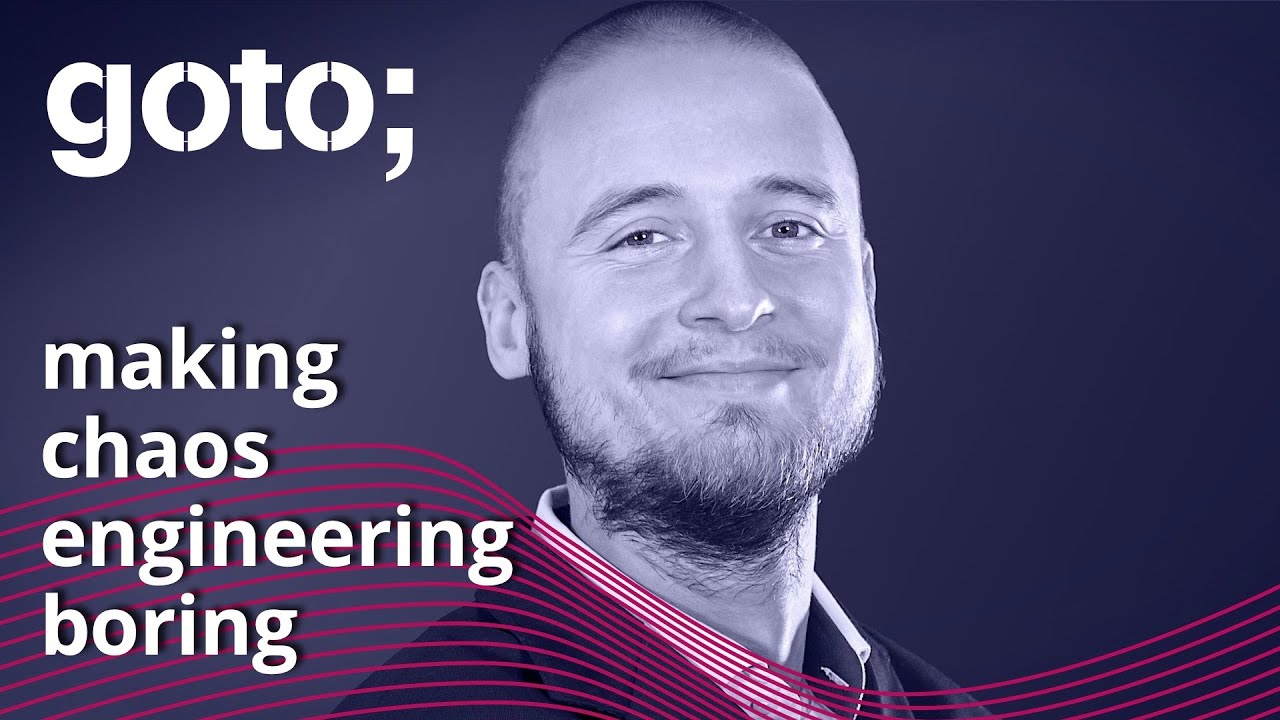 GOTO 2021 • Making Chaos Engineering Boring: Debunking Myths Hampering Adoption • Miko Pawlikowski
