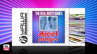 The Real Booty Babes - Street Player (Original Radio Mix)