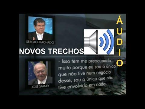 José Sarney e Sergio Machado Novos Audios e transcrição 26/05/16
