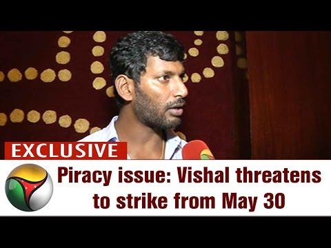 Exclusive: Actor Vishal Speaks on Movie Piracy Control