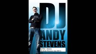Dj Ötzi - Amore (Dj Andy Stevens rmx 2011)