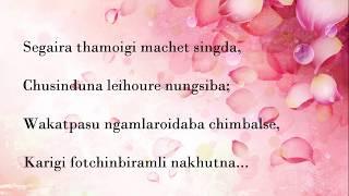 Segaira thamoigi machetsingda ( with lyrics)