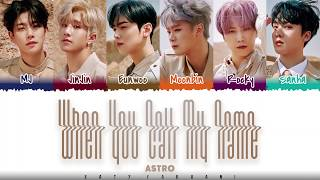 ASTRO - When You Call My Name