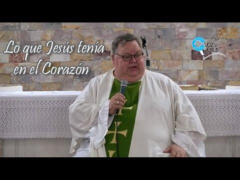 Lo que Jesús tenía en el Corazón -  Monseñor Roberto Sipols - Palabra de Fe