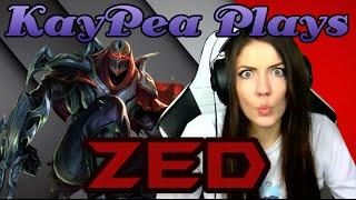 KayPea Plays - Zed - League of Legends (LOL) (KP)