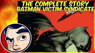 "Batman ""Victims Syndicate"" - Rebirth Complete Story"