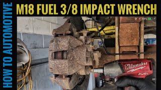 How Milwaukee's M18 Fuel 3/8 Impact Gun Saves You Time and Energy