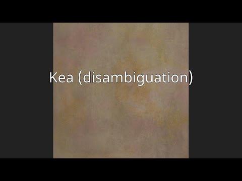 Kea (disambiguation)