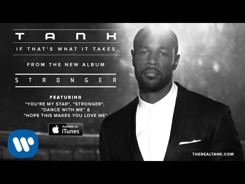 Tank - If That's What It Takes [Official Audio]