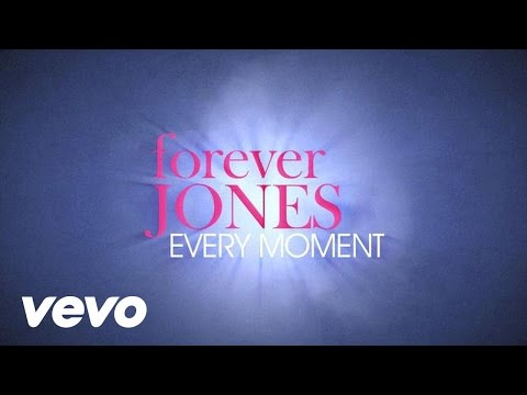 forever JONES - Every Moment (Lyrics)