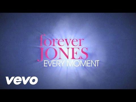forever JONES - Every Moment (Lyrics)