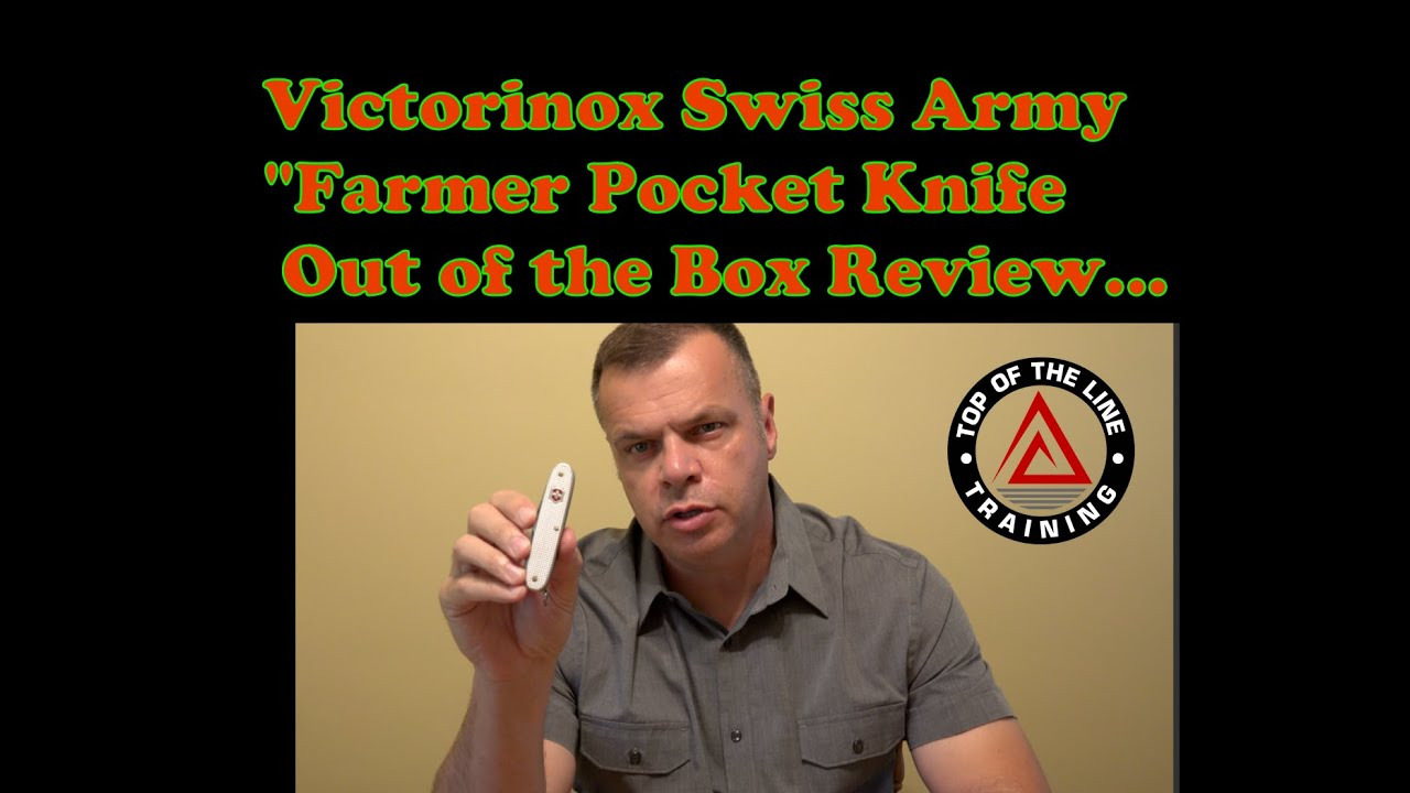 Victorinox Swiss Army Farmer Knife Out Of The Box Review
