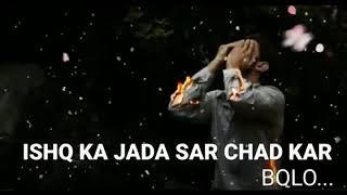 Ishq Junoon Jab Had Se badh Jaaye
