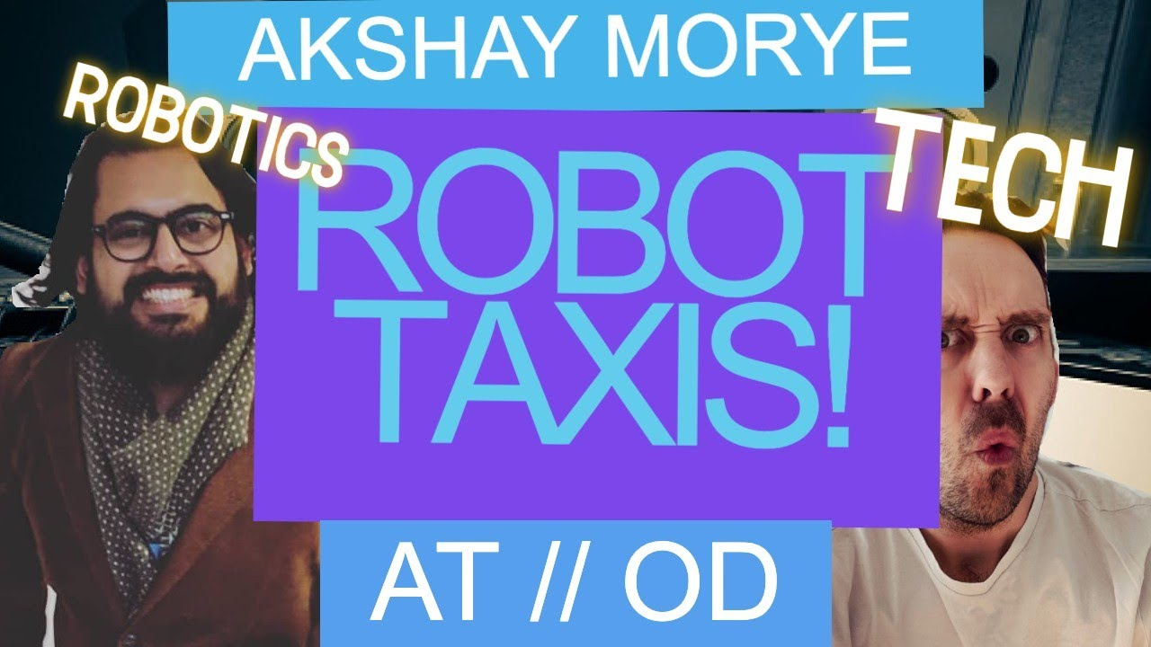 """ROBOT TAXIS IN UK! – Akshay Morye on """"Aid Thompsin & Other Disappointments"""" Podcast"""