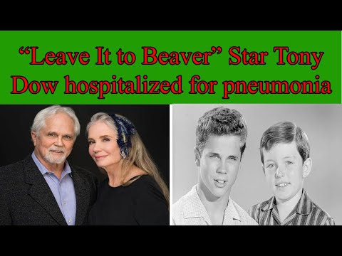 'Leave It to Beaver' star Tony Dow 'doing well' after pneumonia ...
