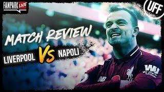 Liverpool 1-0 Napoli - Goal Review - FanPark Live