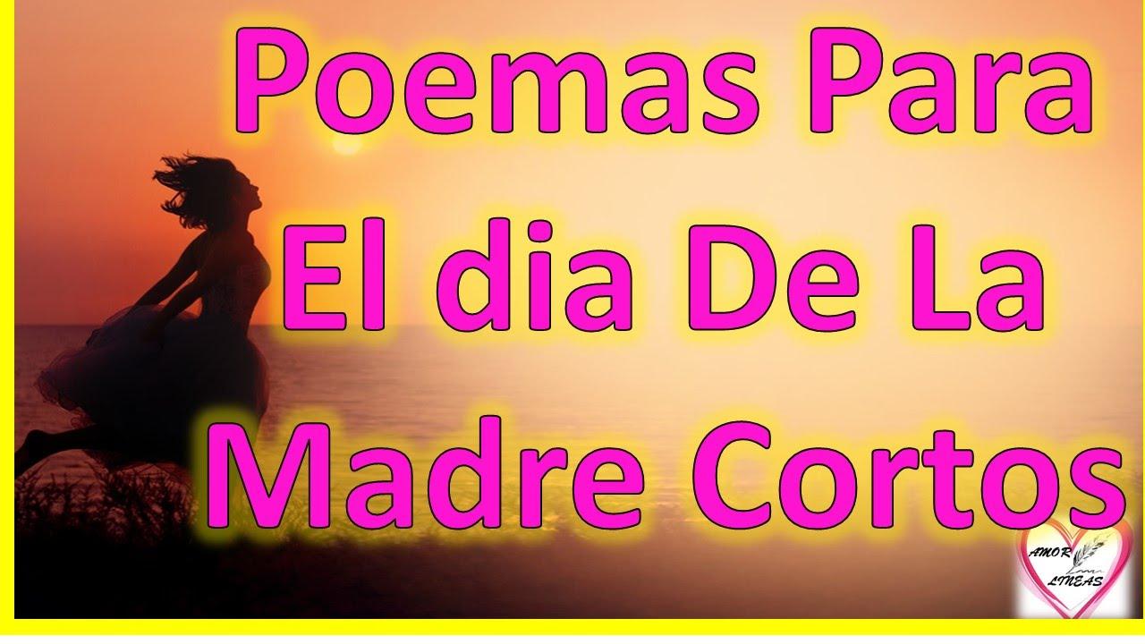 Poemas Para El Dia De La Madre Cortos Youtube