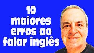 Como eliminar os 10 erros de pronúncia mais comuns em inglês com dicas