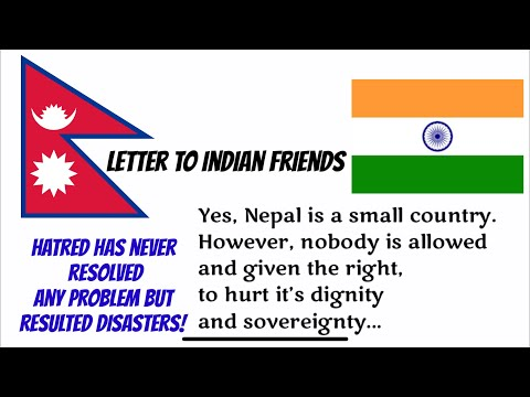 Letter To Indian Friends .. With A Message To Nepalese Friends| Nepal India Border Conflict |