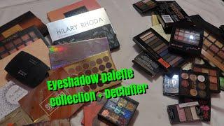 My Eyeshadow palette collection + Declutter || part-1 || shystyles