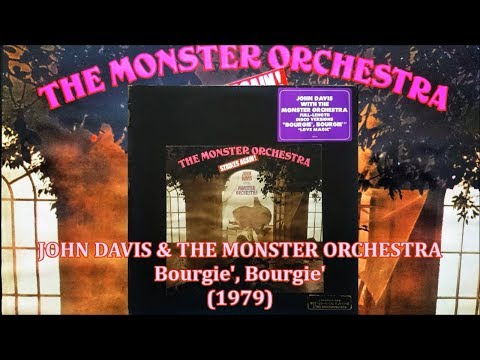 JOHN DAVIS & THE MONSTER ORCHESTRA - Bourgie', Bourgie' (12