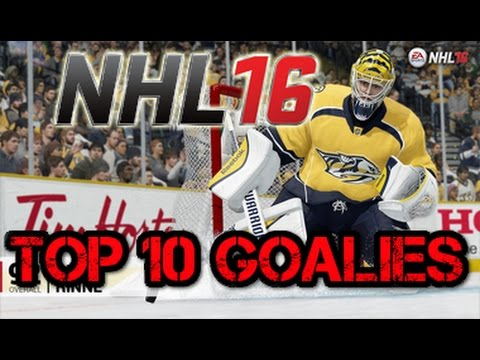 NHL 16 Top 10 Goalies (Goalie Ratings)