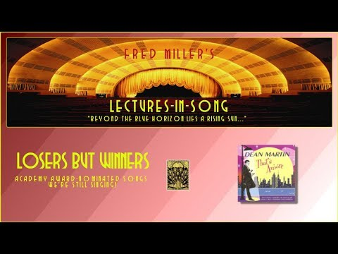 Fred Miller Music Lectures-In-Song - Losers But Winners