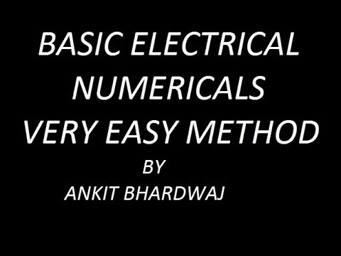 BASIC ELECTRICAL NUMERICALS !! AC SERIES CIRCUIT AND POWER FACTOR !!