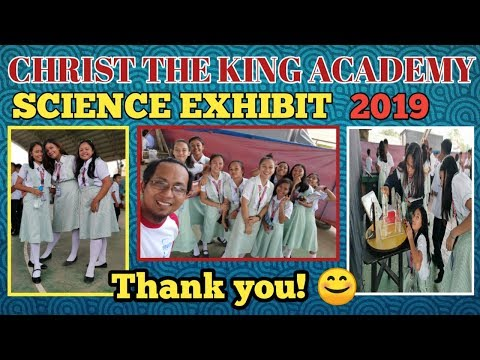 CHRIST THE KING ACADEMY (SCIENCE EXHIBIT 2019)