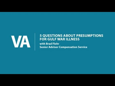 5 Questions about Presumptions for Gulf War and Undiagnosed Illnesses