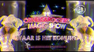 The Ornelis & Rogiers Magic Show: Waar is het konijn?