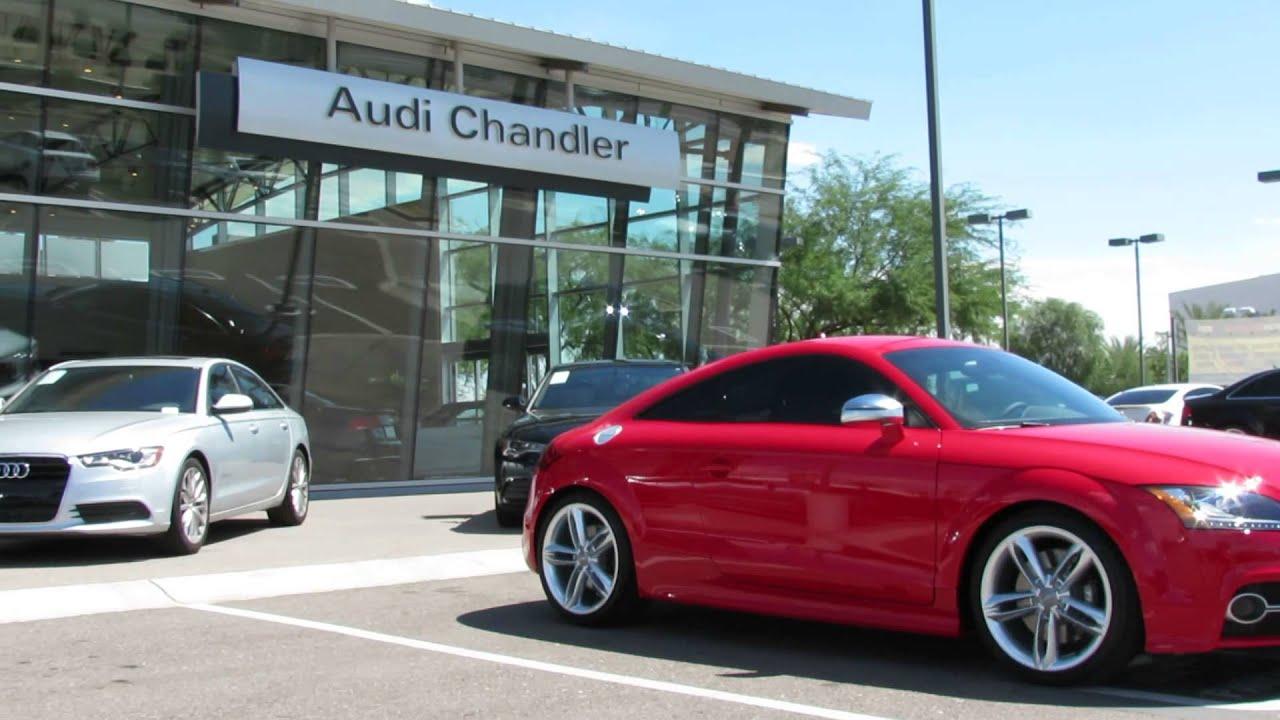Audi Chandler Audi TTS Just Arrived YouTube - Audi chandler