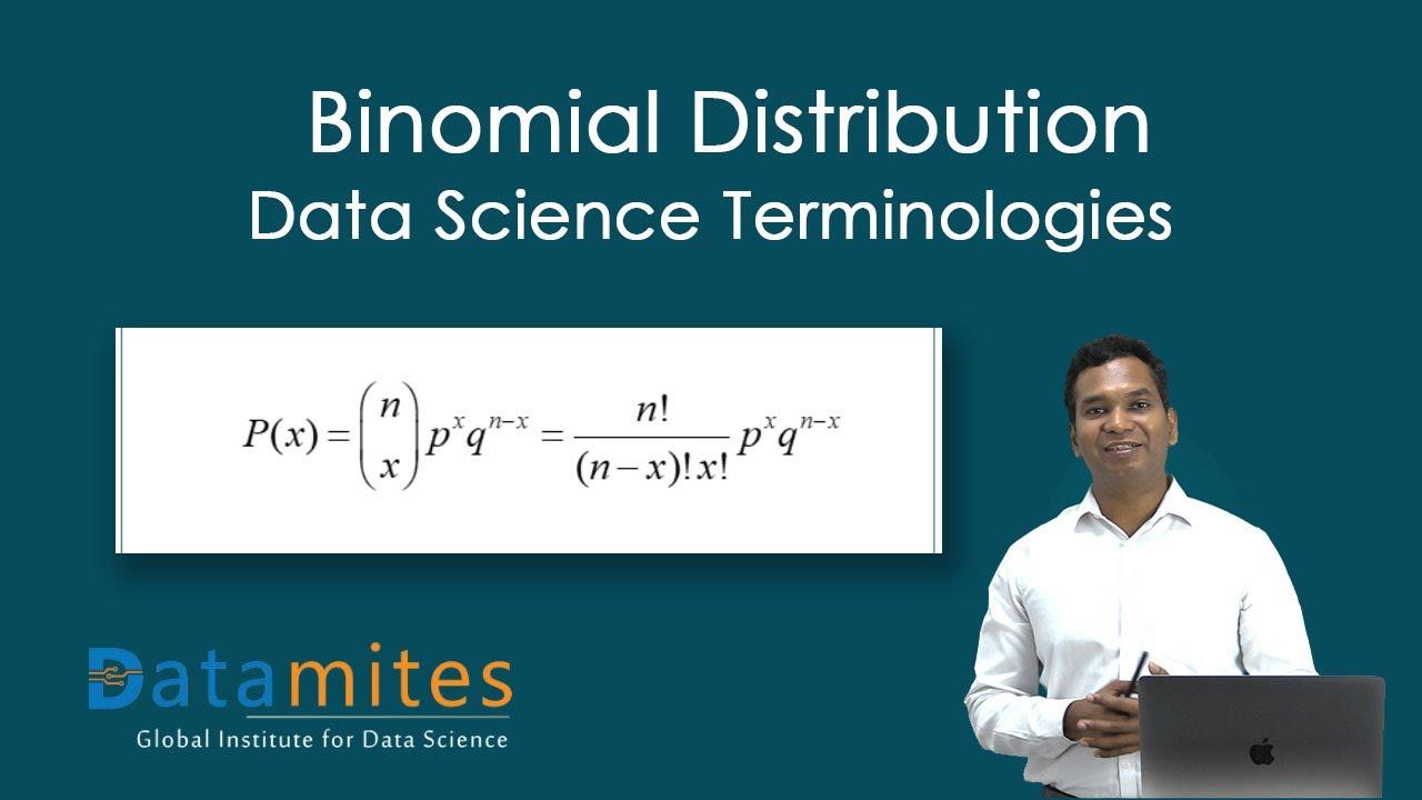 Binomial Distribution - Data Science Terminologies - DataMites Institute
