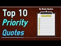 Top 10 Priority Quotes about Priorities In Life and Relationship