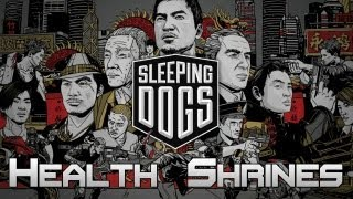 Sleeping Dogs Collectables All Health Shrine Locations Spiritual Healing Trophy / Achievement