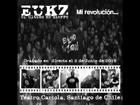 MI REVOLUCIÓN...- El Último ke Zierre (Teatro Cariola, Santiago de Chile) 02/06/2018