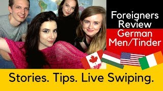 Foreigners Review German Men/Tinder (Stories, Tips, and Live Swiping)
