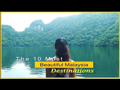 The 10 Most Beautiful Malaysia Destinations