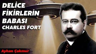 Gambar cover DELİCE FİKİRLERİN BABASI ! CHARLES H. FORT