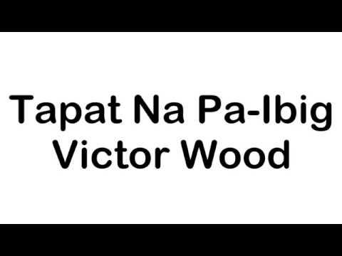 Tapat Na Pa-Ibig-Victor Wood (Lyrics.Mp3)
