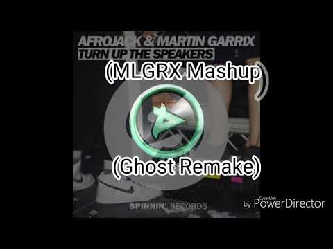 Afrojack & Martin Garrix - Turn Up The Speakers Vs Another Level (MLGRX Mashup) (Ghost Remake)