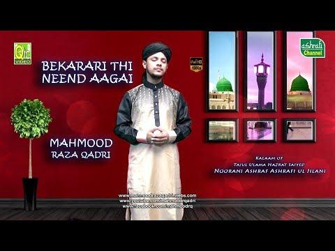 BEAUTIFUL NAAT | BEKARAARI THI NEEND AAGAI BY MAHMOOD RAZA QADRI RAMZAN 2017 | OFFICIAL VIDEO