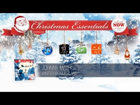 Johnny Mathis - Winter Wonderland // Christmas Essentials