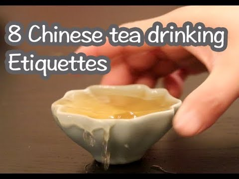 Etiquettes you may not know about Chinese tea drinking | 8个你需要知道的茶礼仪