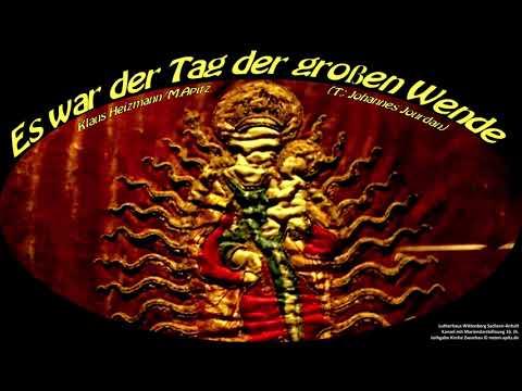 es-war-der-tag-der-großen-wende-gesang+orchester-köthen-k.+j.heizmann-(lutherhaus-wittenberg-maria)