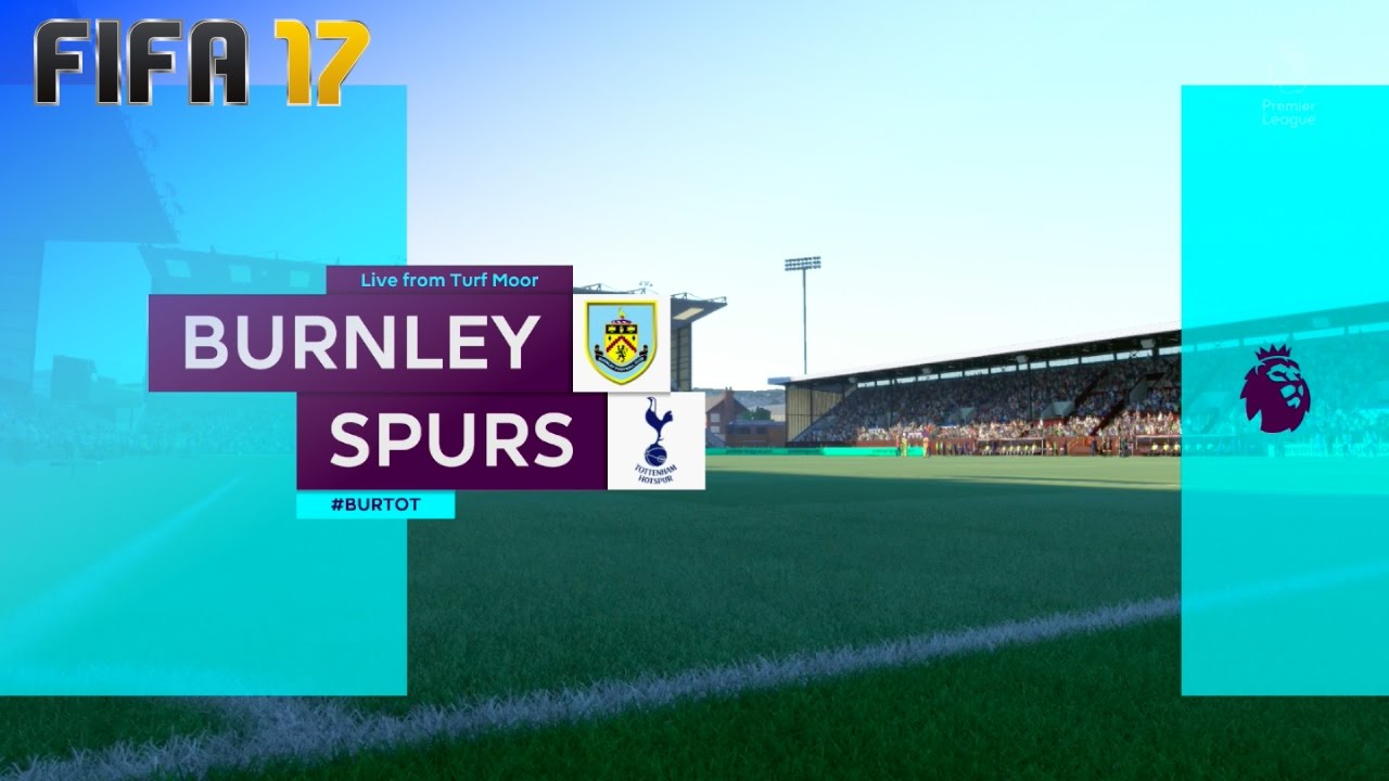 FIFA 17 - Burnley FC vs. Tottenham Hotspur @ Turf Moor ...