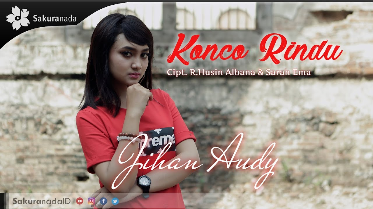 Konco Rindu By Jihan Audy From Indonesia Popnable