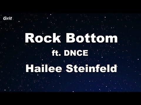 Rock Bottom ft. DNCE - Hailee Steinfeld Karaoke 【With Guide Melody】 Instrumental